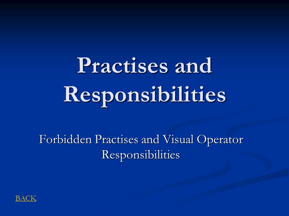 Practises and Responsibilities