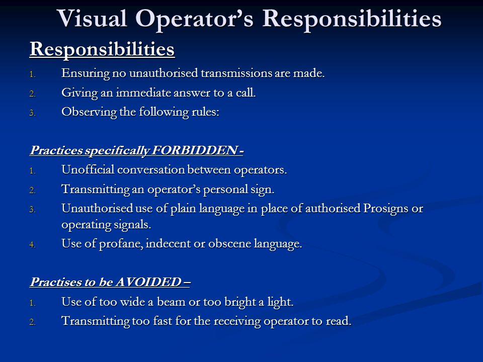 Visual Operator's Responsibilities