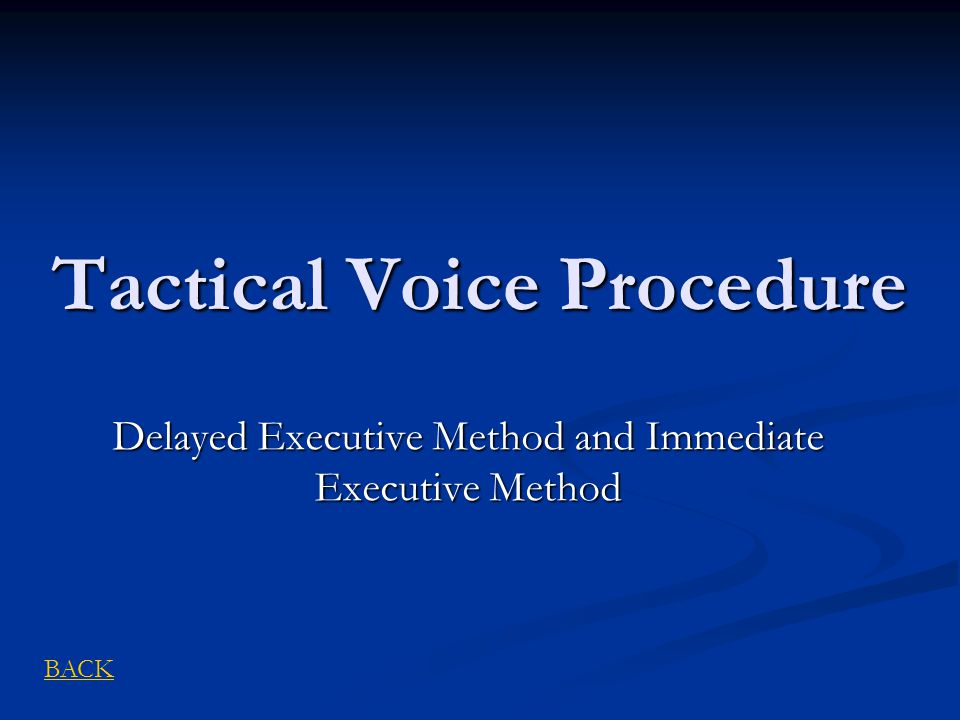 Tactical Voice Procedure