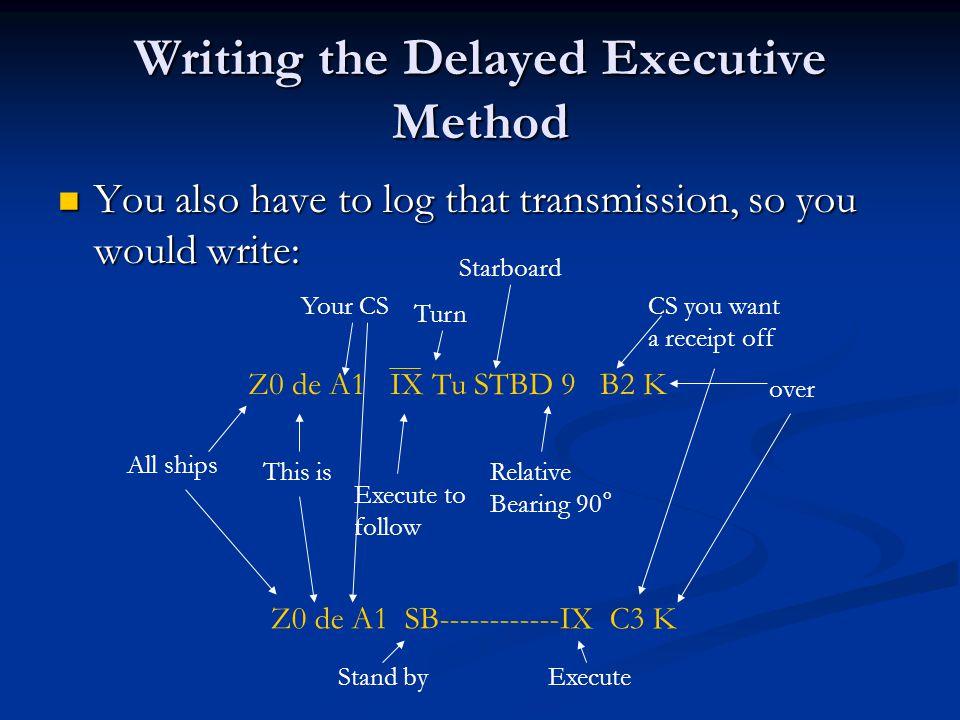 Writing the Delayed Executive Method