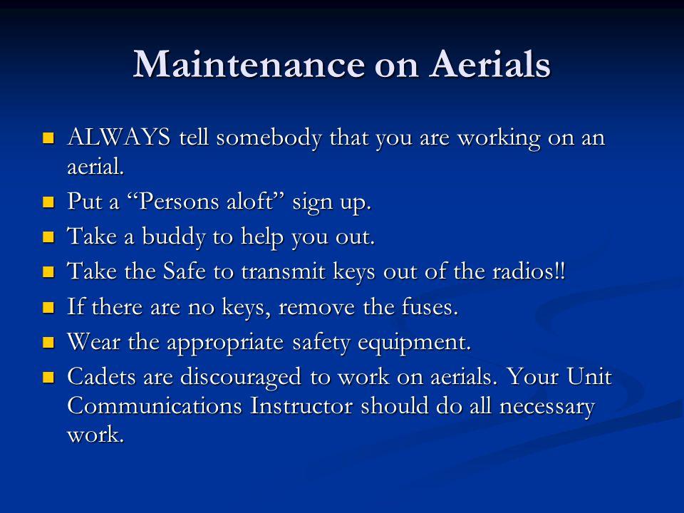 Maintenance on Aerials