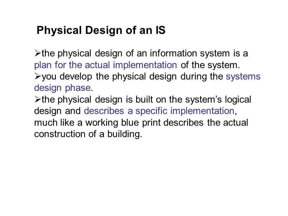 Physical Design of an IS