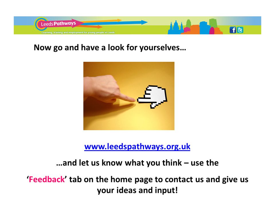 …and let us know what you think – use the