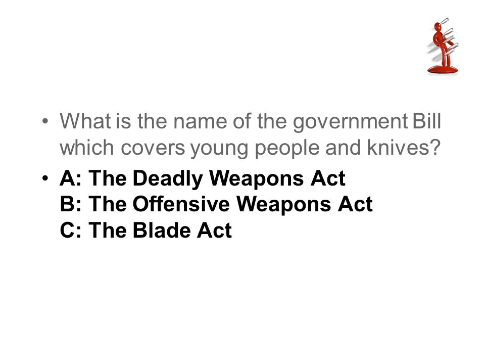 What is the name of the government Bill which covers young people and knives