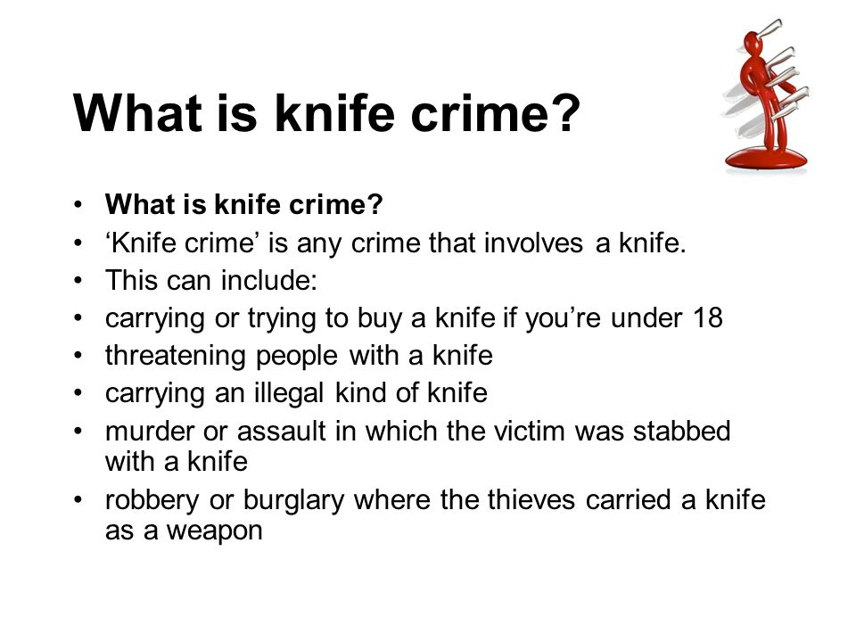 What is knife crime What is knife crime