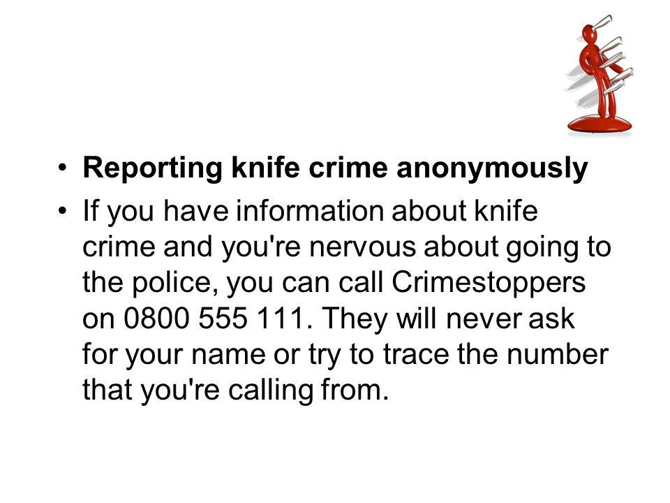 Reporting knife crime anonymously