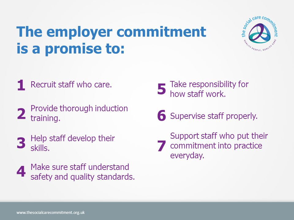 1 5 2 6 3 7 4 The employer commitment is a promise to: