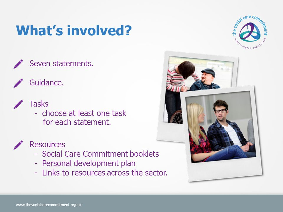 What's involved Seven statements. Guidance. Tasks