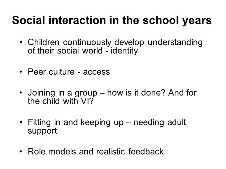 Social interaction in the school years