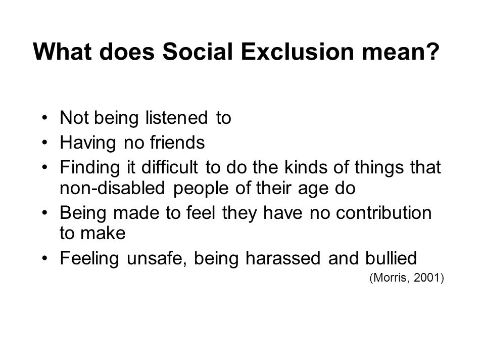 What does Social Exclusion mean