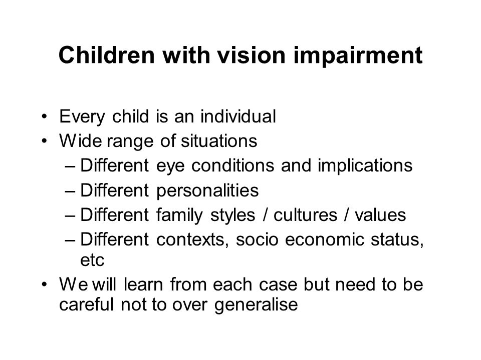 Children with vision impairment
