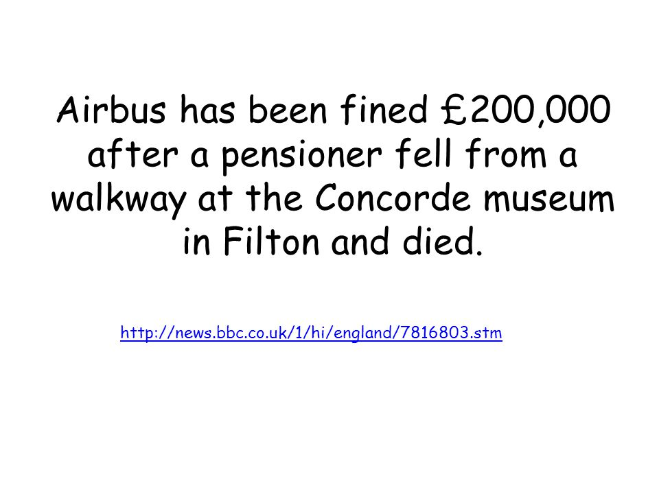 Airbus has been fined £200,000 after a pensioner fell from a walkway at the Concorde museum in Filton and died.