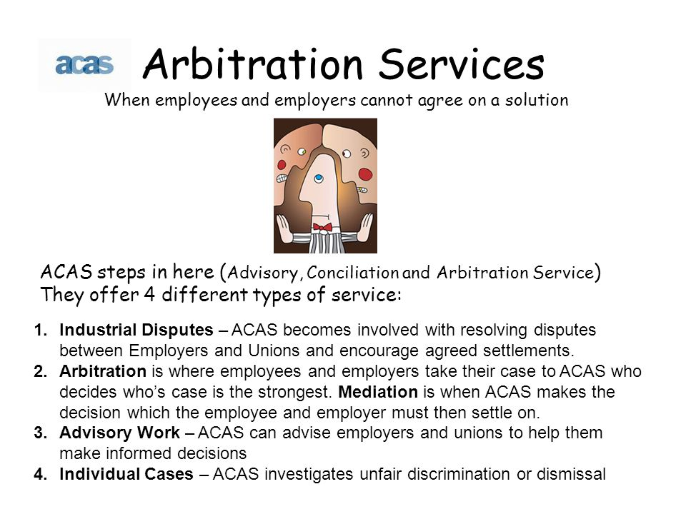 Arbitration Services When employees and employers cannot agree on a solution.