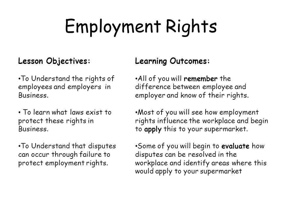 Employment Rights Lesson Objectives: Learning Outcomes: