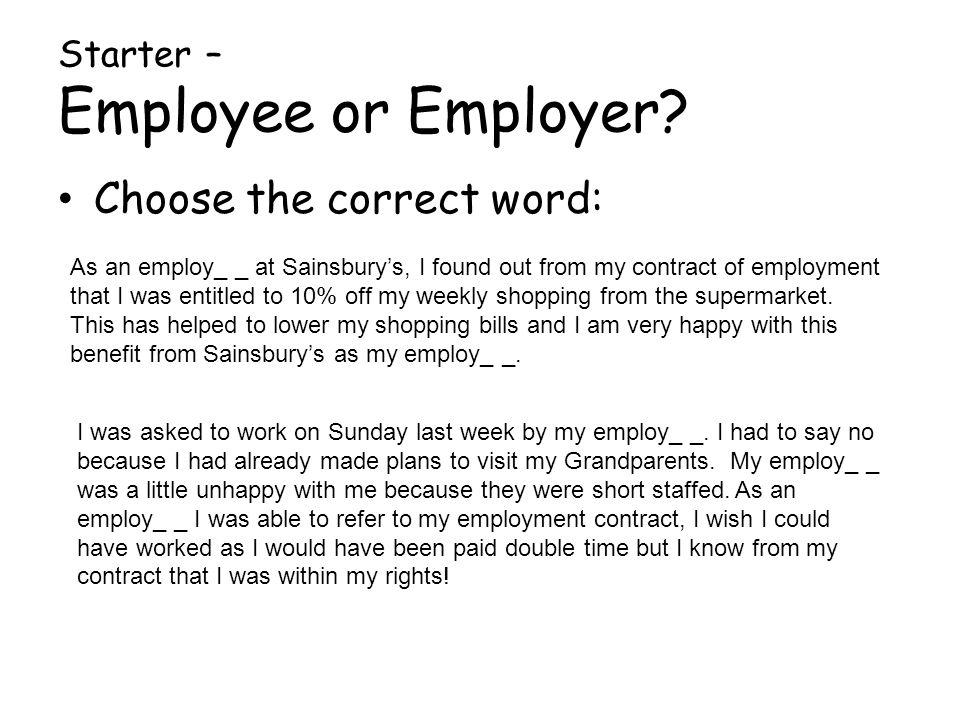 Starter – Employee or Employer