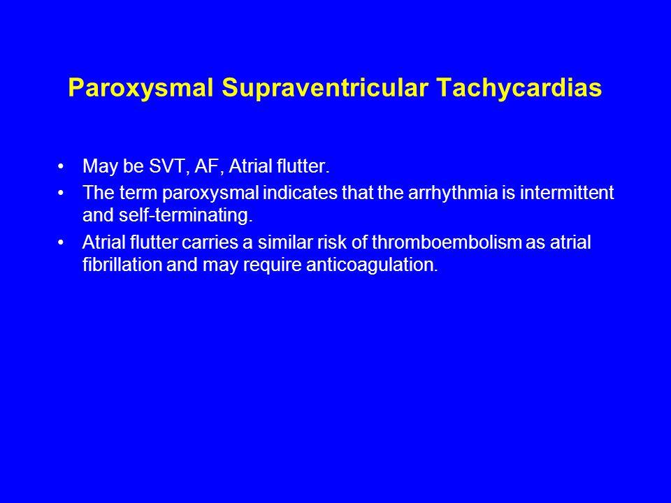 Paroxysmal Supraventricular Tachycardias