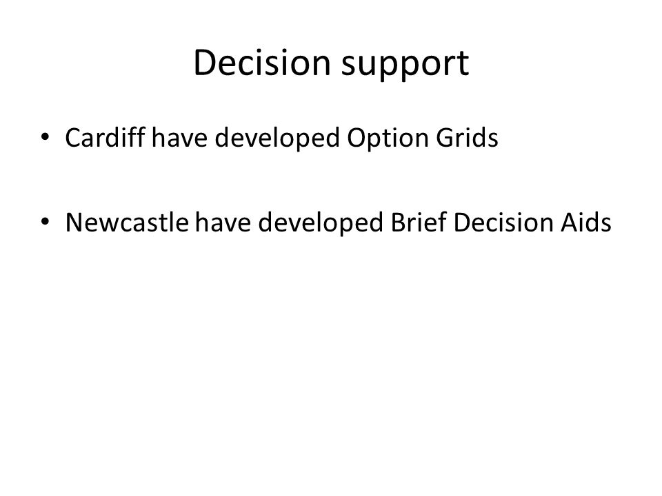 Decision support Cardiff have developed Option Grids