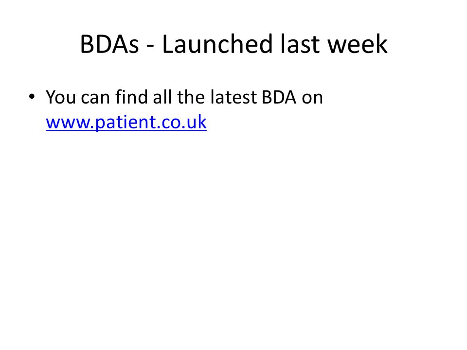 BDAs - Launched last week