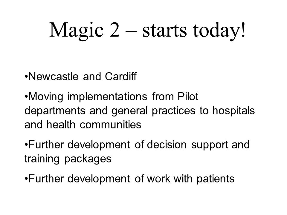 Magic 2 – starts today! Newcastle and Cardiff
