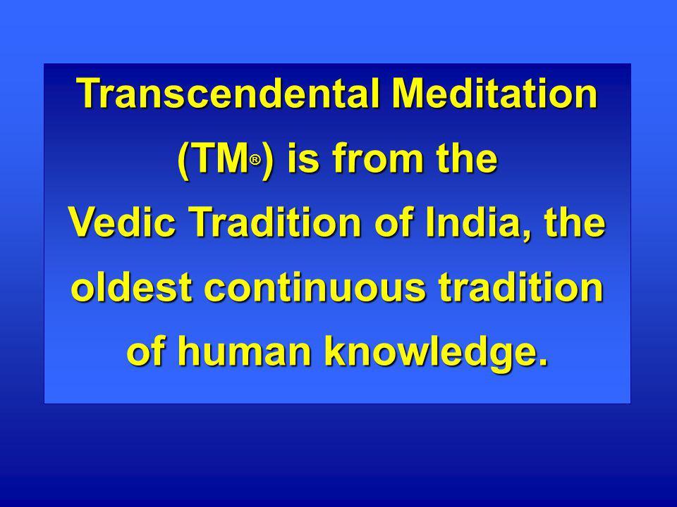 Transcendental Meditation (TM®) is from the