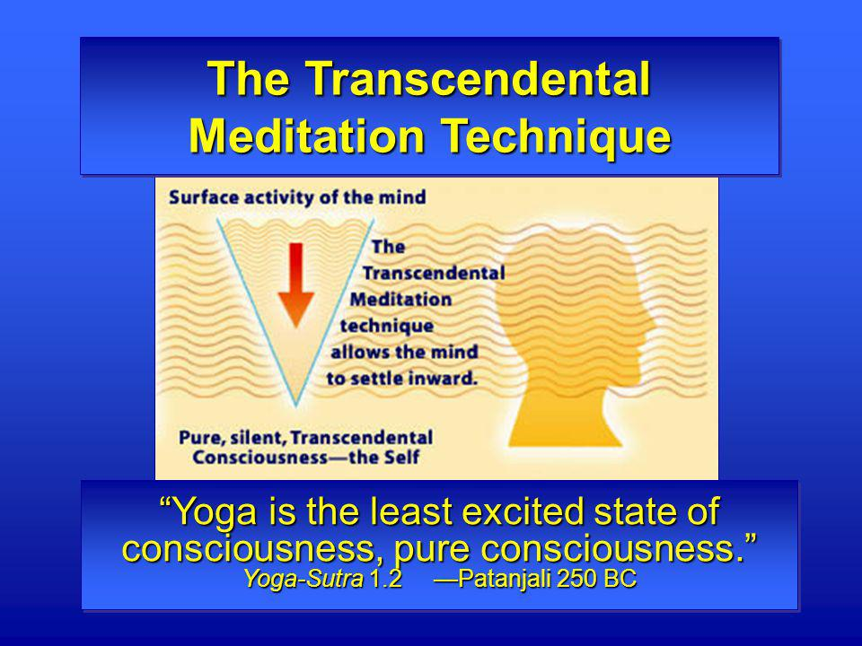 The Transcendental Meditation Technique