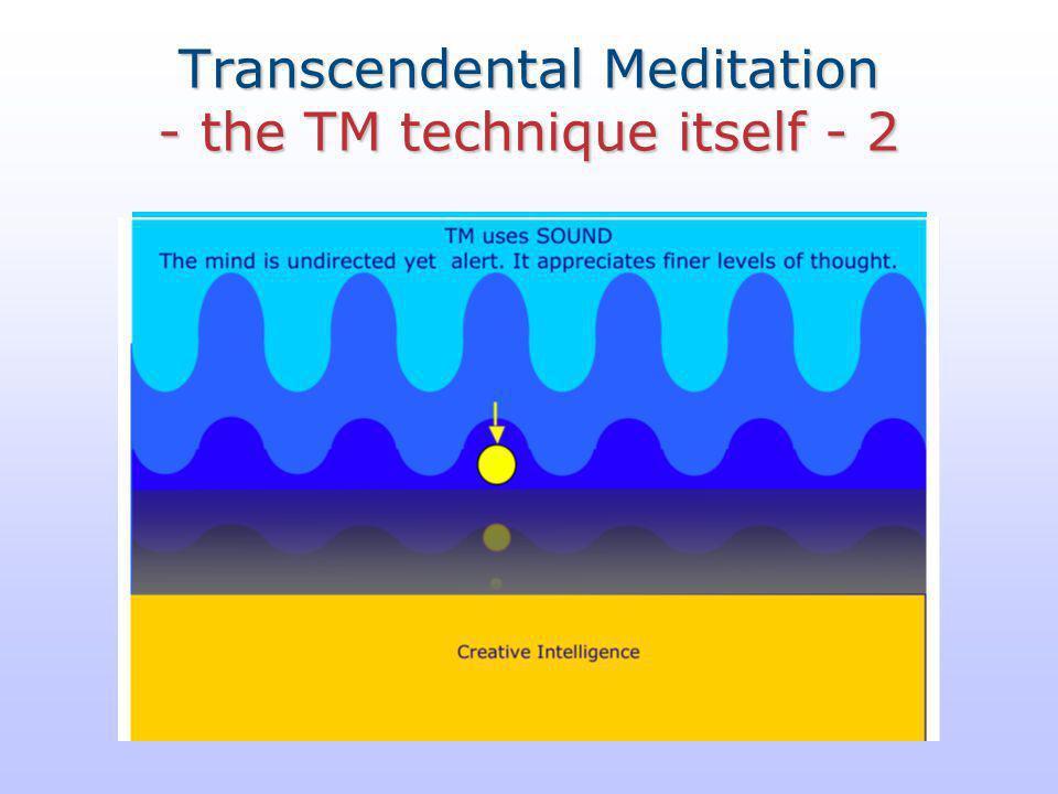 Transcendental Meditation - the TM technique itself - 2