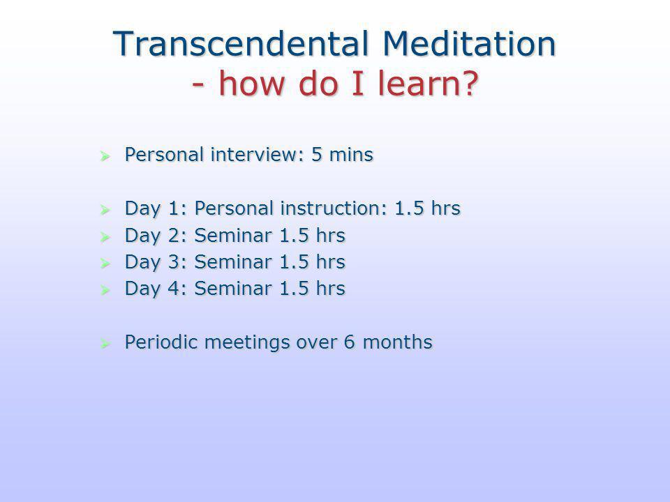 Transcendental Meditation - how do I learn