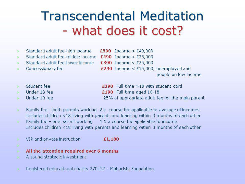 Transcendental Meditation - what does it cost