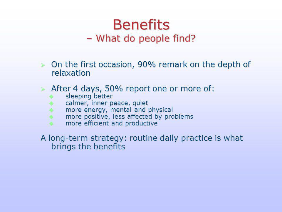 Benefits – What do people find