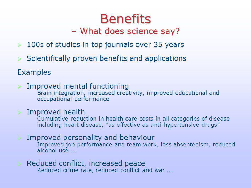 Benefits – What does science say