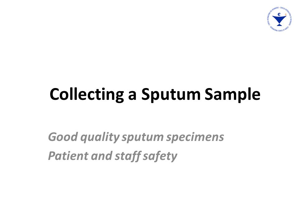 Collecting a Sputum Sample
