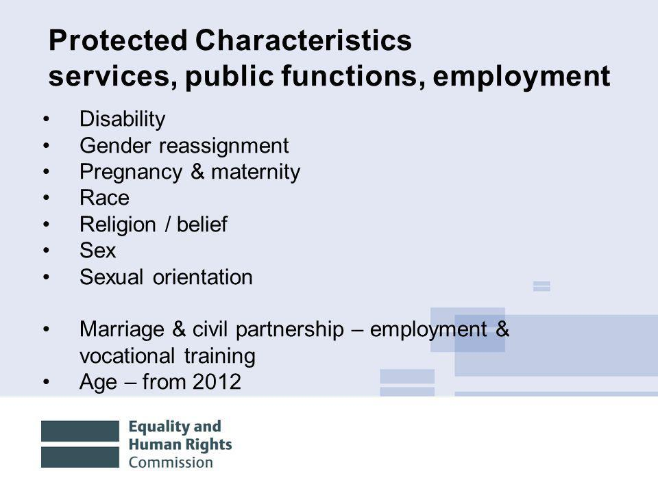 Protected Characteristics services, public functions, employment
