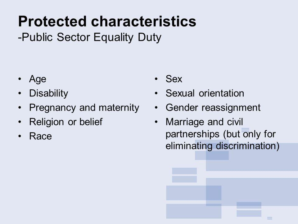 Protected characteristics -Public Sector Equality Duty