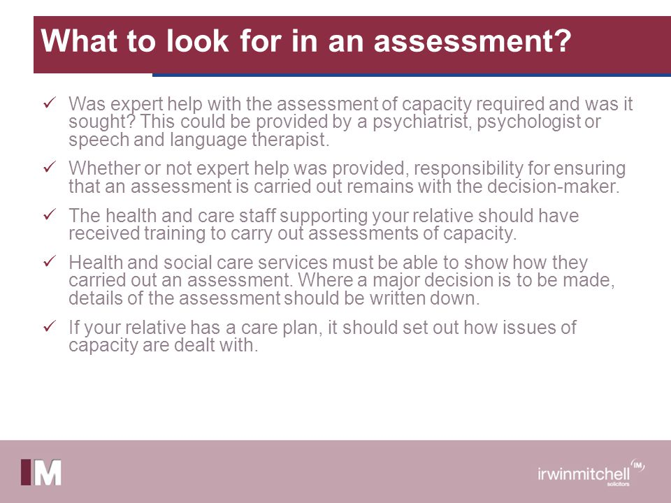 What to look for in an assessment