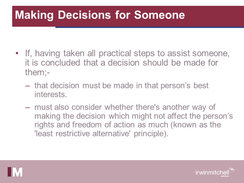 Making Decisions for Someone
