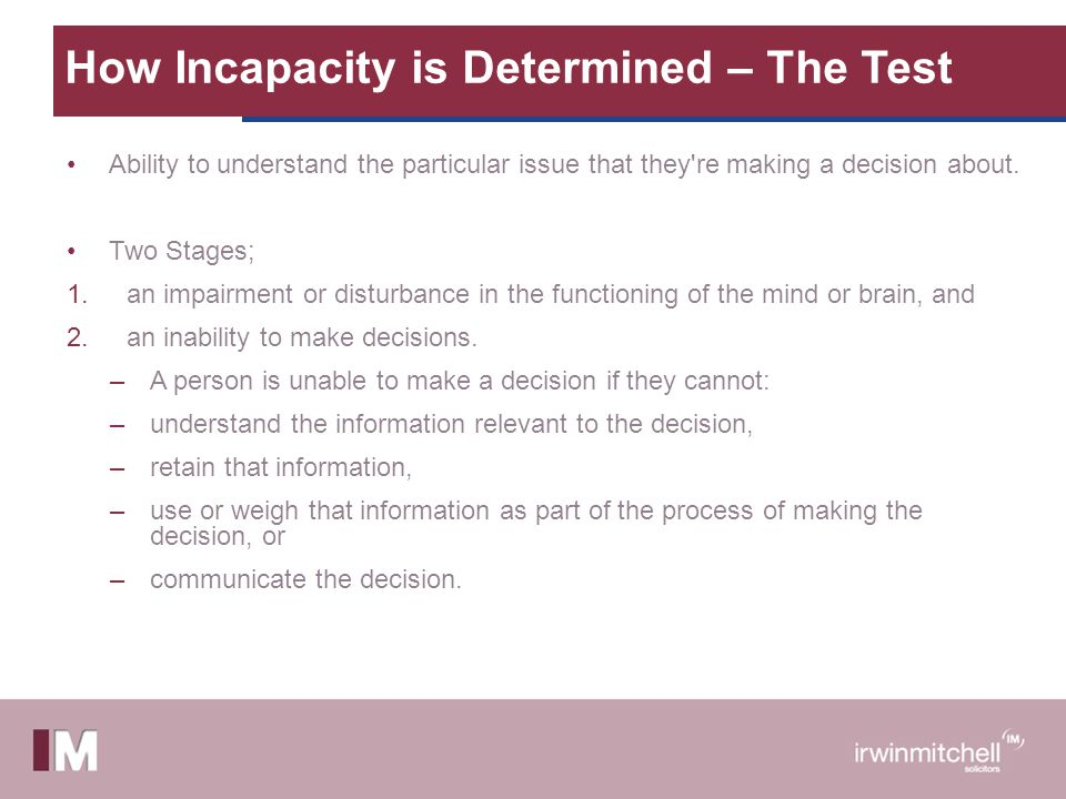 How Incapacity is Determined – The Test