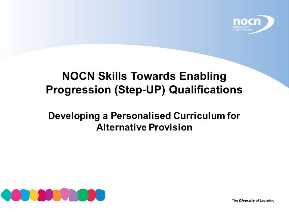 NOCN Skills Towards Enabling Progression (Step-UP) Qualifications
