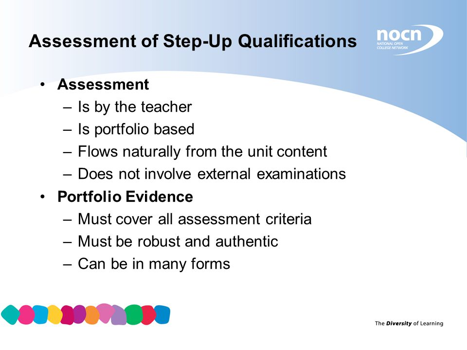 Assessment of Step-Up Qualifications