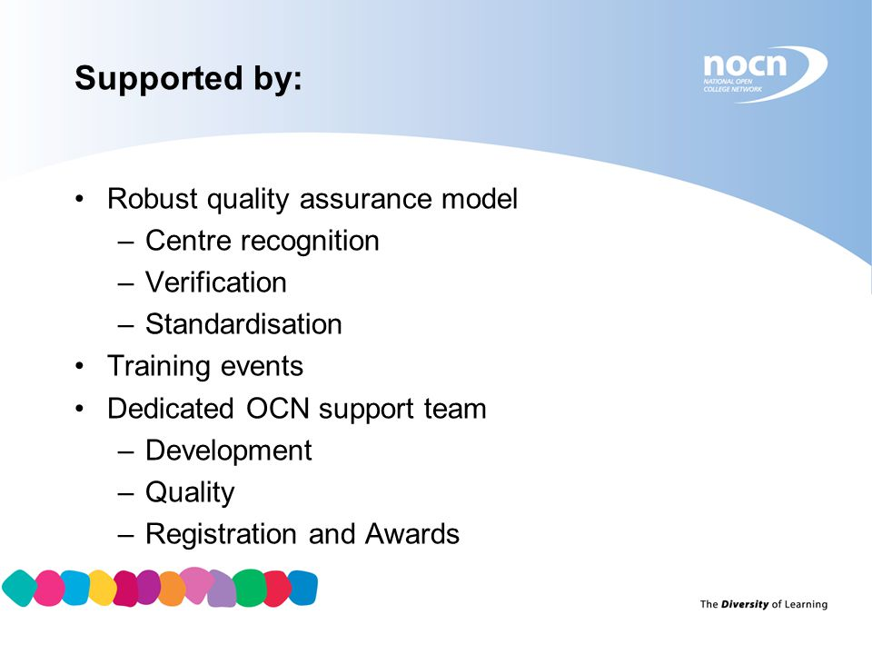 Supported by: Robust quality assurance model Centre recognition