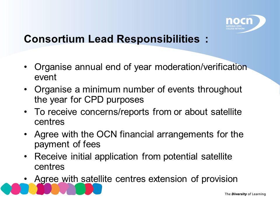 Consortium Lead Responsibilities :