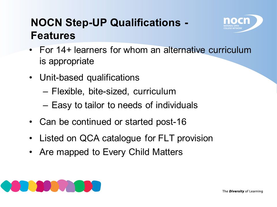 NOCN Step-UP Qualifications - Features