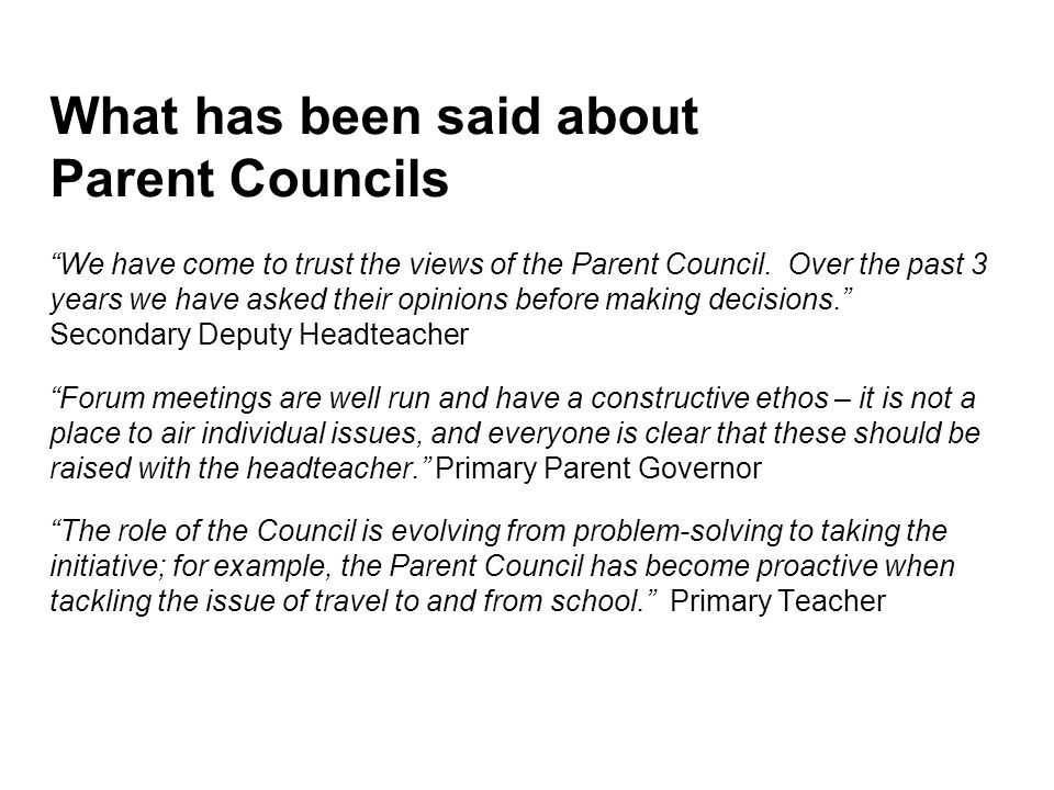 What has been said about Parent Councils