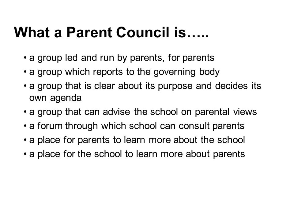 What a Parent Council is…..