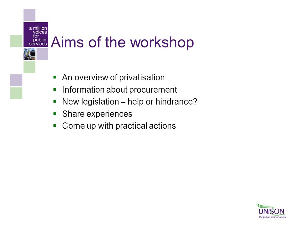 Aims of the workshop An overview of privatisation
