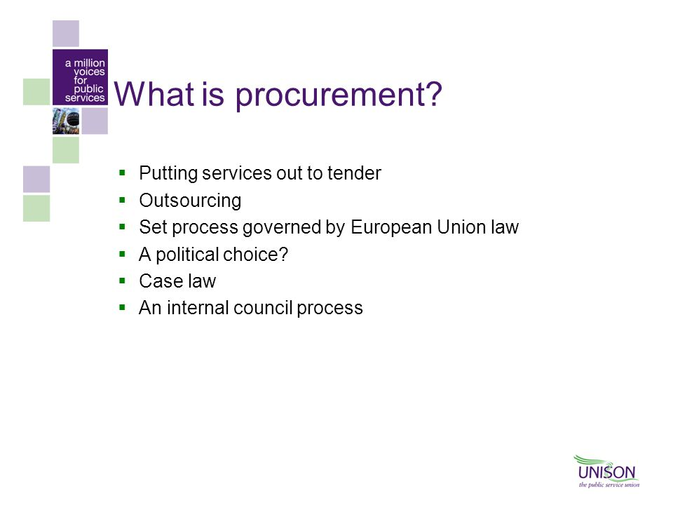 What is procurement Putting services out to tender Outsourcing