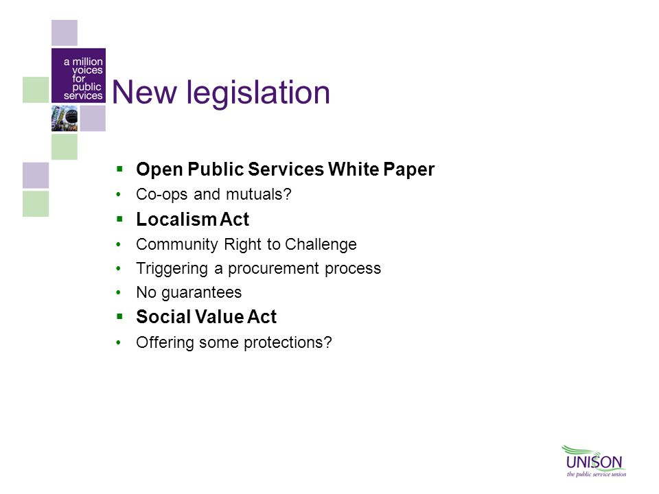 New legislation Open Public Services White Paper Localism Act