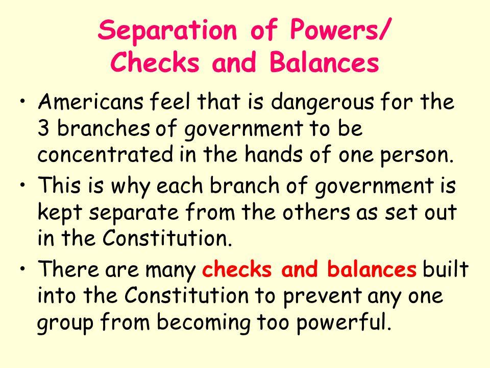 Separation of Powers/ Checks and Balances