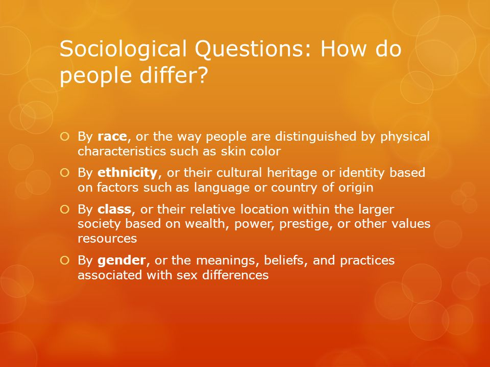 Sociological Questions: How do people differ
