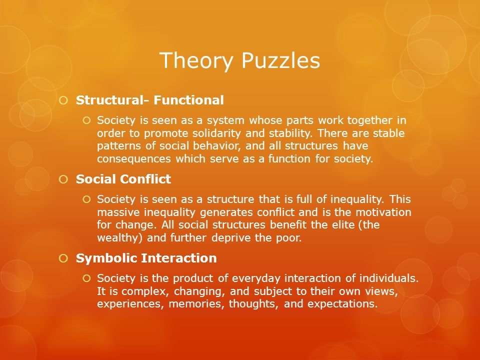 Theory Puzzles Structural- Functional Social Conflict