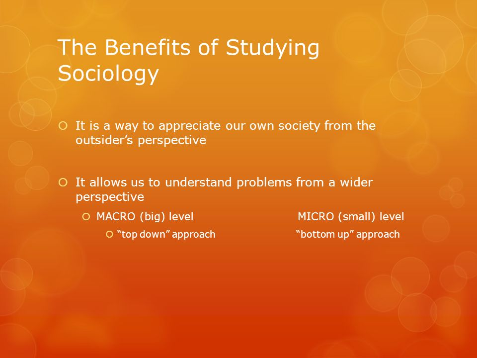 The Benefits of Studying Sociology